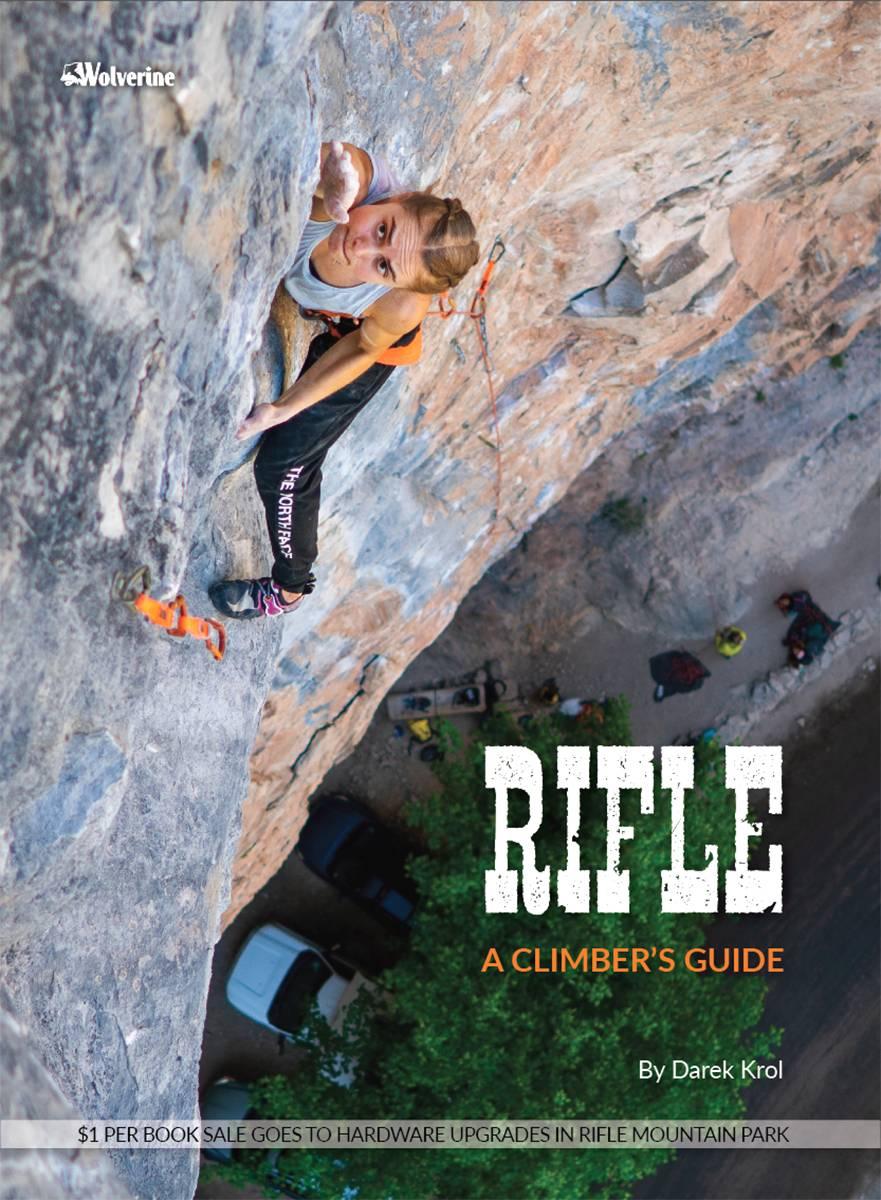 Rifle: A Climber's Guide