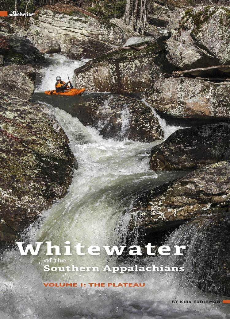 Whitewater of the Southern Appalachians Vol 1