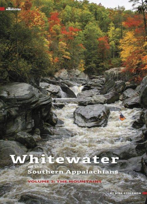 Whitewater of the Southern Appalachians Vol 2