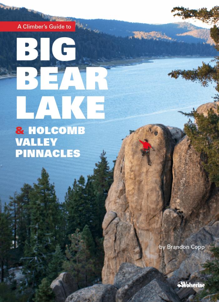 Big Bear Lake and Holcomb Valley Pinnacles