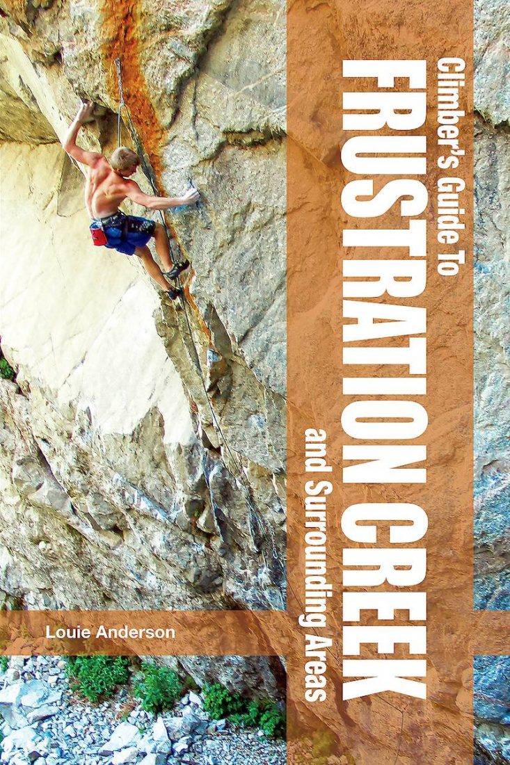 Frustration Creek Climber's Guide